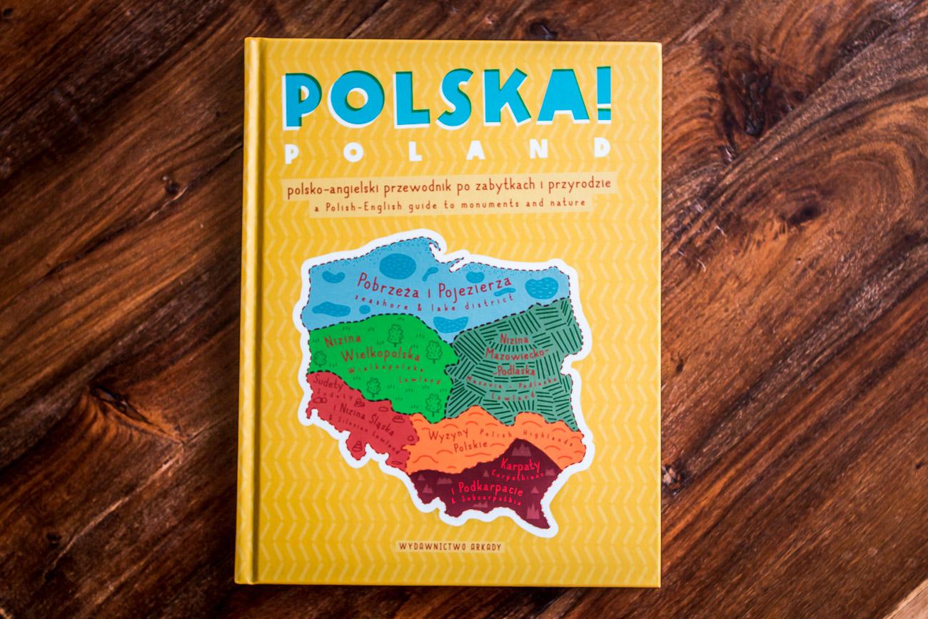 Polska! Poland, czyli o książce, która przyda się w każdej dwujęzycznej rodzinie