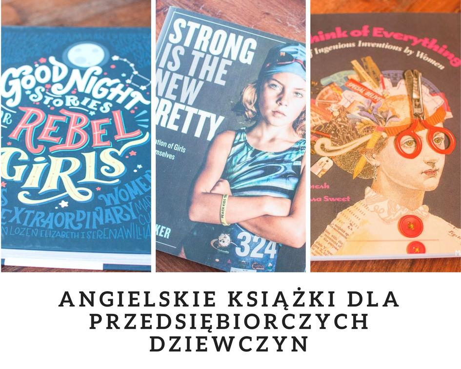 Angielskie książki dla przedsiębiorczych dziewczyn (część I)