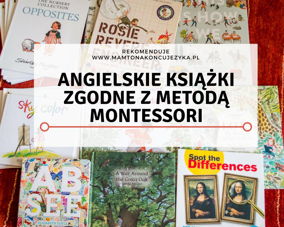 Angielskie książki zgodne z Metodą Montessori