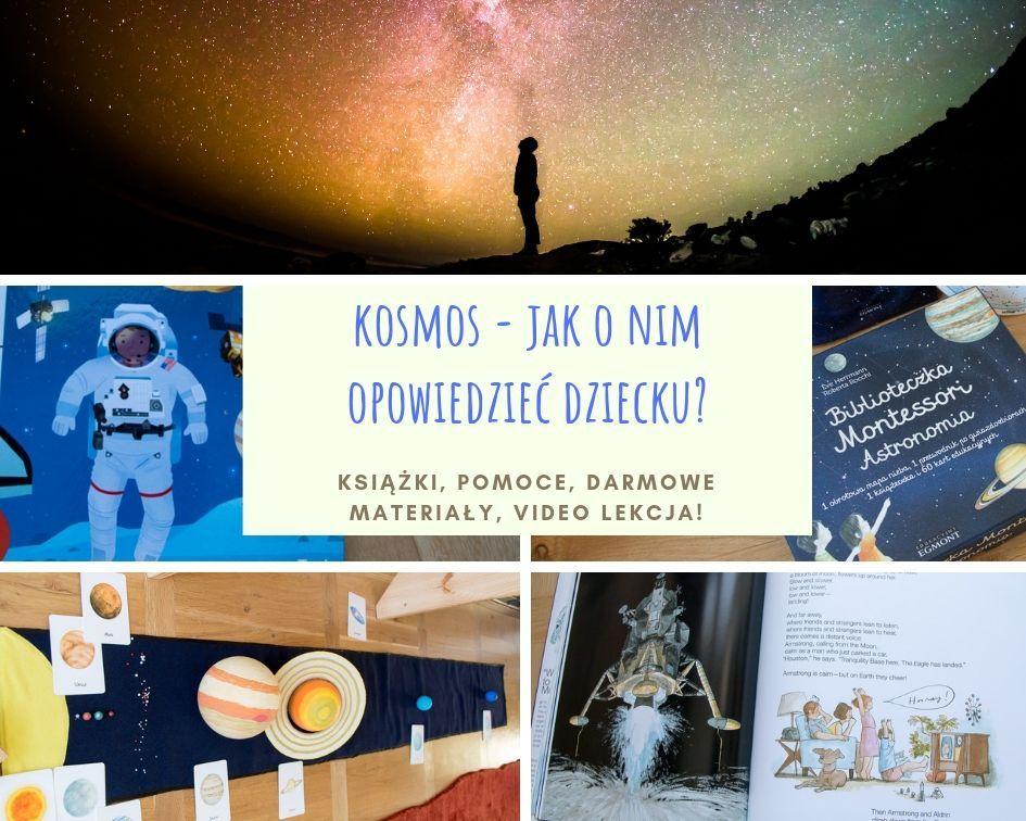 Kosmos, układ słoneczny i podróże kosmiczne dla dzieci - pomoce Montessori, książki i materiały edukacyjne