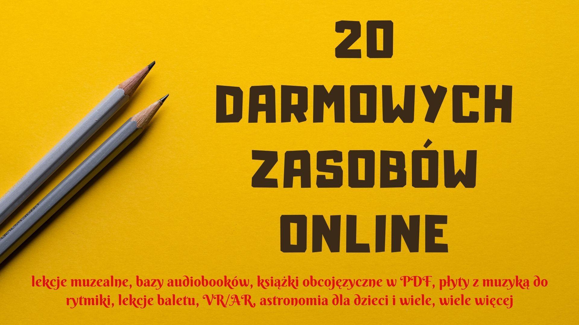 Katalog wartościowych i darmowych zasobów edukacyjnych online - 20 stron!