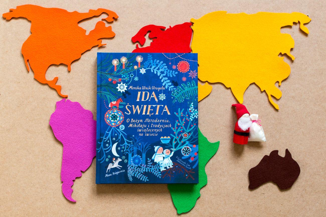 Idą Święta - książka, która pokazuje świąteczne obyczaje na całym świecie