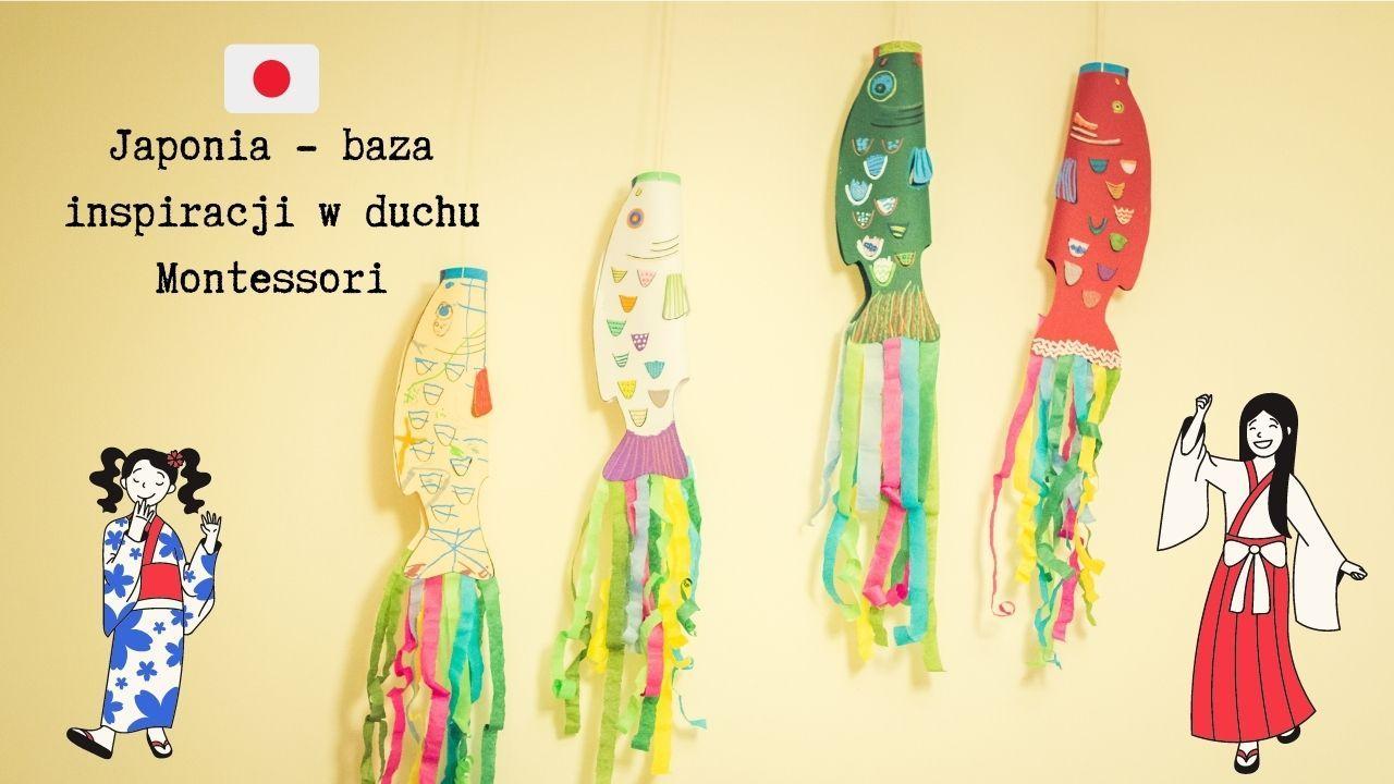 Japonia, 9 inspiracji w duchu Montessori - jak przeprowadzić naukę projektową?