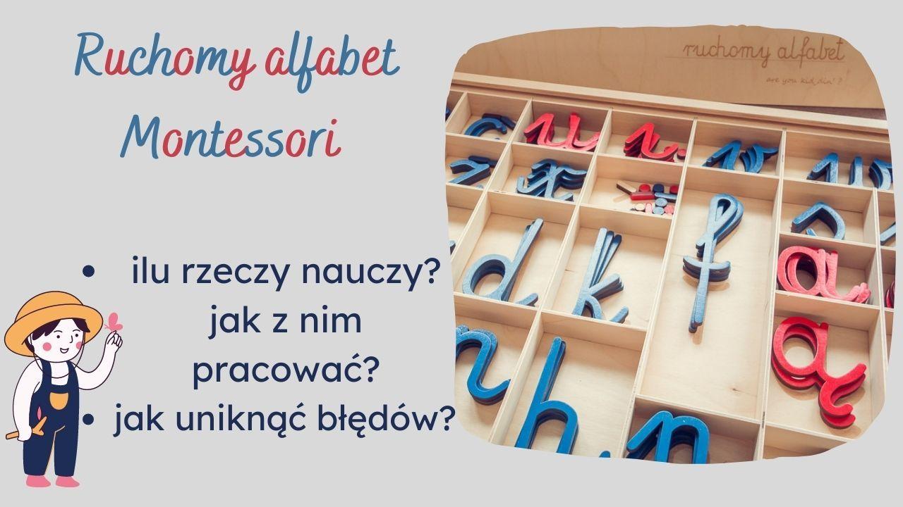Ruchomy alfabet Montessori - jak z nim pracować po polsku i angielsku?
