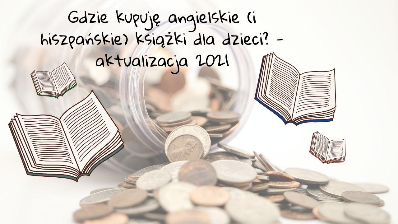 Jak tanio kupować książki po angielsku - aktualizacja 2021/22